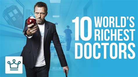 10 richest in world history alux 10 richest doctors in the world alux original alux