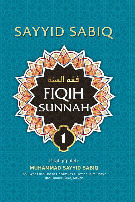 Fiqih Sunah By Syaiid Sabiq fiqih sunah 1 bukubukularis toko buku