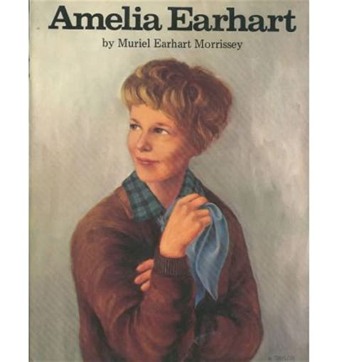 amelia earhart biography in english amelia earhart muriel earhart morrissey nick taylor