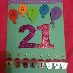best friend birthday card ideas the 21st birthday card i made my best friend
