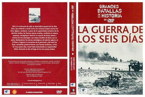 la guerra de los 8483066793 car 225 tula caratula de grandes batallas de la historia en dvd la guerra de los seis dias