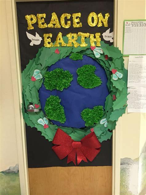 peace  earth christmas classroom door christmas classroom door school door decorations
