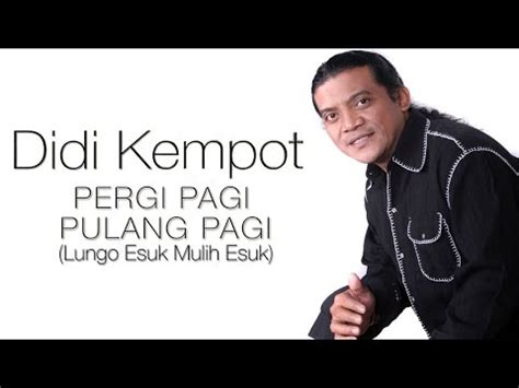 download mp3 didi kempot ojo lungo download didi kempot cintaku tak terbatas waktu