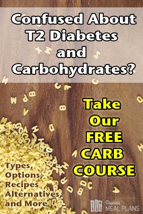 carbohydrates joint diabetes and carbohydrates join the free carb course