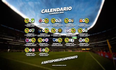 America Calendario 2015 Calenadrio America Clausura 2015 Foro Club America