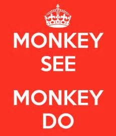 Monkey See Monkey Do Monkey See Monkey Do Poster Popsicle Keep Calm O Matic
