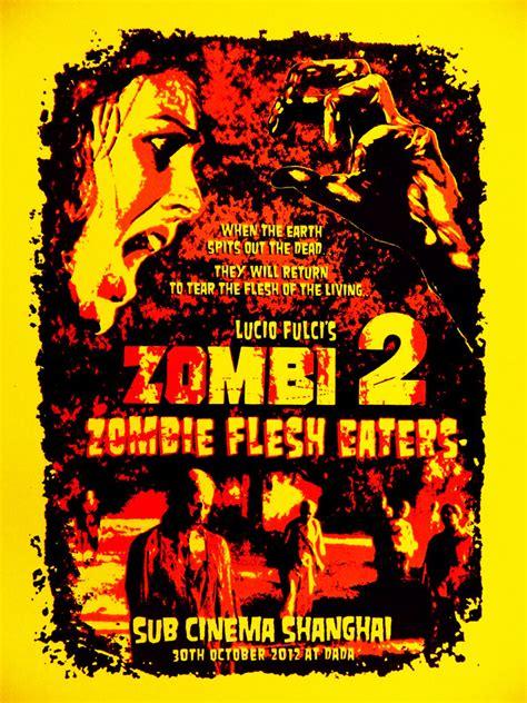 zombi 2 zombie flesh eaters 1979 horror thai movie zombi 2 zombie flesh eaters silk screened poster by r k