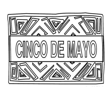 imagenes del 5 de mayo para colorear dibujos del cinco de mayo en m 233 xico para colorear