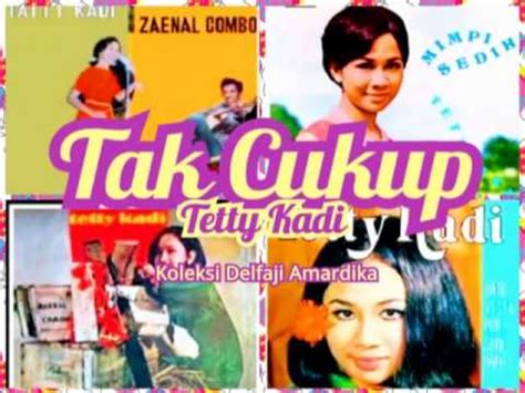 download mp3 gratis tetty kadi tak cukup tetty kadi 000 mp4 youtube