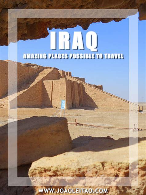 visit iraq  amazing places   travel