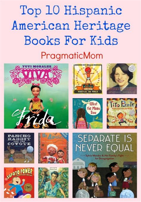 top 10 picture books top 10 hispanic american heritage books for