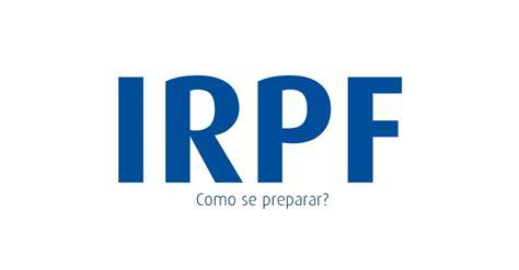 processamento do irpf 2016 como se preparar para a declara 231 227 o do irpf 2016