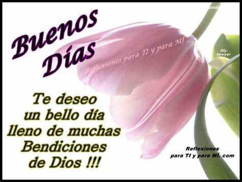 imagenes de buenos dias lleno de bendiciones buenos deseos para ti y para m 205 buenos d 237 as te deseo