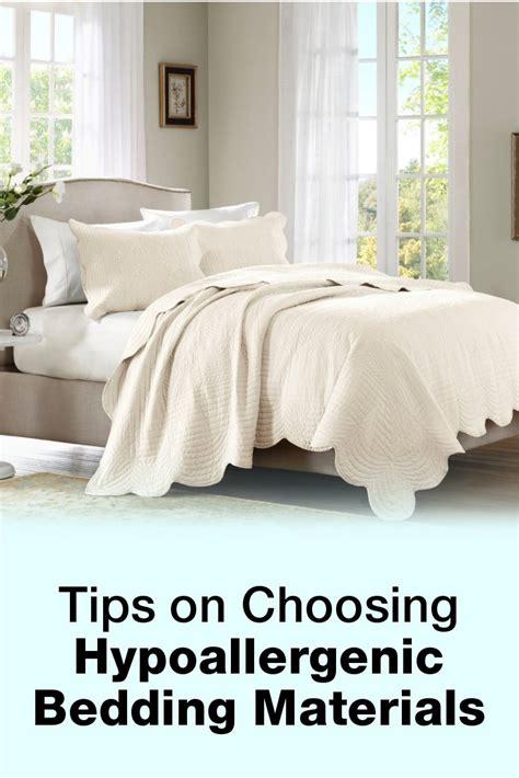 hypoallergenic bedding tips on choosing hypoallergenic bedding materials