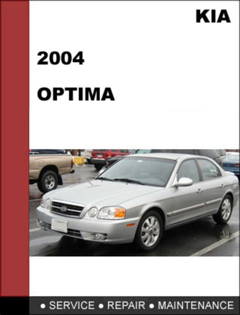 2004 Kia Repair Manual 2004 Kia Optima Owners Manual The Knownledge