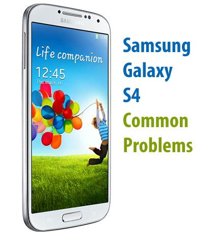 the most common samsung galaxy s4 problems