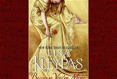Because You Are Mine By Kleypas book review because you re mine by kleypas paperblog