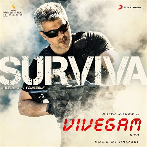 song by anirudh surviva from quot vivegam quot a song by anirudh ravichander