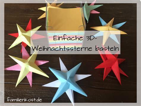 Basteln Sternen by 3d Sterne Basteln Mit Kindern Aus Papier Anleitung