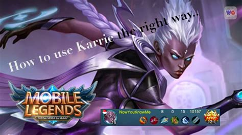 karie mobile legend mobile legends how to use karrie skills