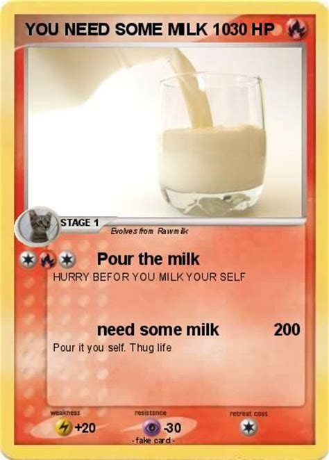 Need Milk by Pok 233 Mon You Need Some Milk 10 10 Pour The Milk My