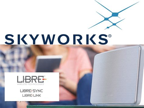 home technology solutions skyworks partners with libre wireless technologies to