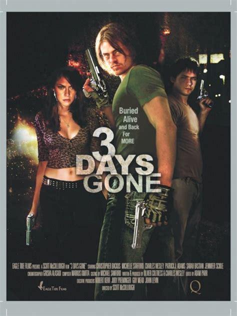 one day gone film 3 days gone video 2008 imdb