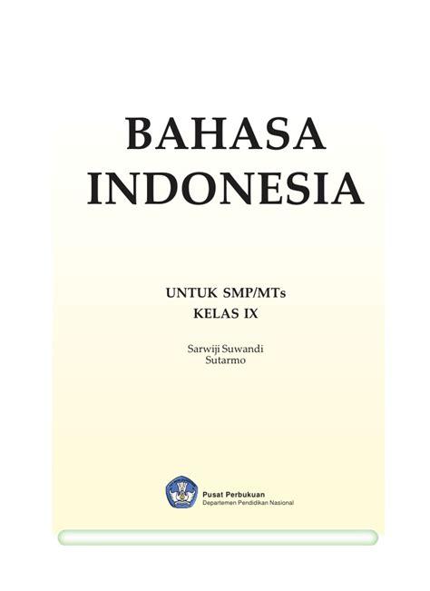 bahasa indonesia smp mts kelas09 bahasa indonesia bahasa kebanggaanku sarwiji