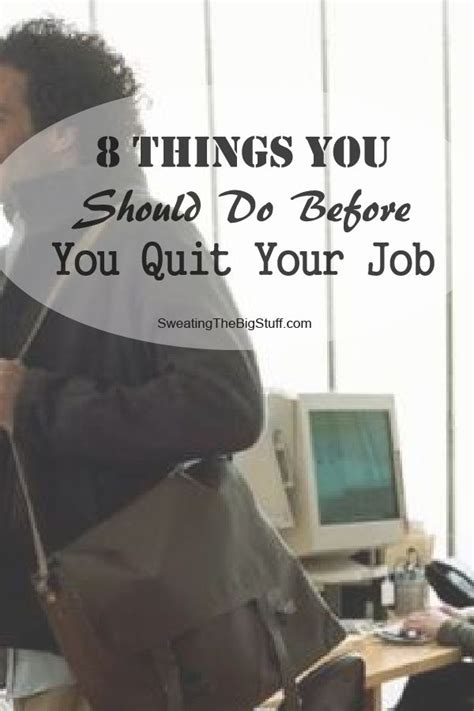 8 Things Your Should Do For You by 8 Things You Should Do Before You Quit Your