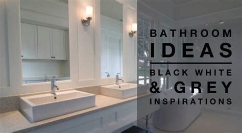White Grey Bathroom Ideas Bathroom Ideas Black White Amp Grey Colour Palettedesign