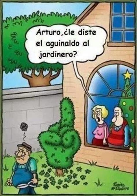 imagenes graciosas de jardineros el cosmos de yoma chiste aguinaldo al jardinero humor