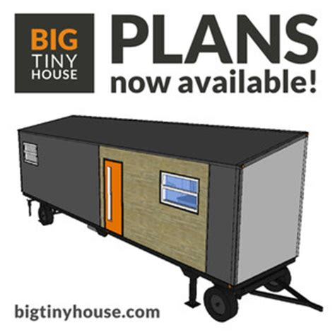 large tiny house plans big tiny house