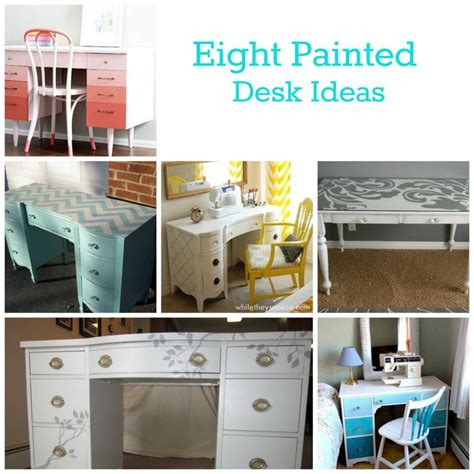 desk painting ideas eight painted desk ideas vanity ideas old dresser