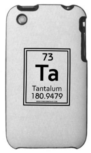 tantalum is the most important element you ve never heard of
