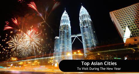 cities to visit for new years top asian cities to visit during the new year