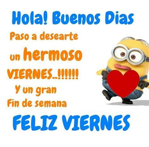 imagenes para whatsapp feliz viernes buenos d 237 as y feliz viernes im 225 genes y postales de amor