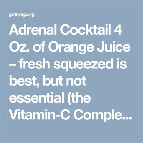 Adrenal Cocktail Detox by Adrenal Cocktail 4 Oz Of Orange Juice Fresh Squeezed Is