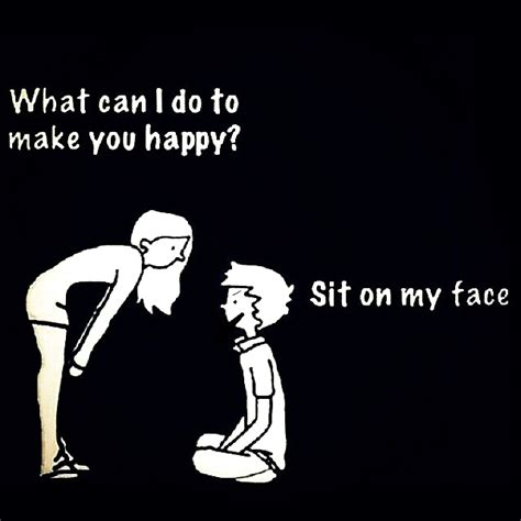 Sit On My Face Meme - true story mr f funny crap pinterest humour adult