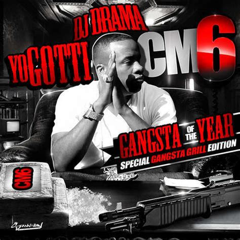 Yo Gotti Live From The Kitchen Album Zip by Mixtape Yo Gotti Quot Cm6 Gangsta Of The Year Quot