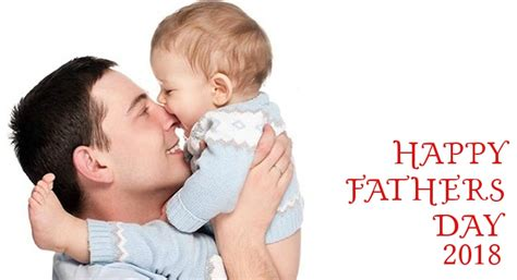 date of fathers day 2018 happy fathers day images 2018 s day pictures