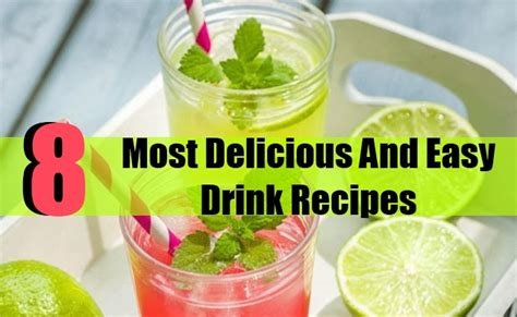8 most delicious and easy drink recipes diy home things