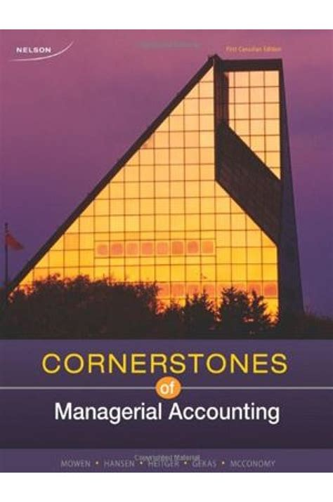 Cornerstones Of Managerial Accounting 6th Edition 1 cornerstones of managerial accounting canadian 1st edition