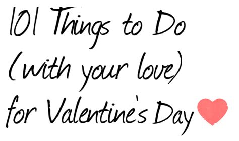 things to get a for valentines day 101 things to do on s day stylish for