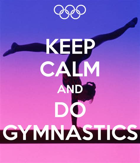 imagenes de keep calm and love gymnastics keep calm and do gymnastics poster alexandramiranda10441