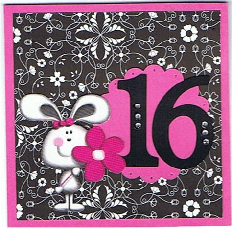 16th Birthday Cards 16th Birthday Wishes By Andy Cards And Paper Crafts At