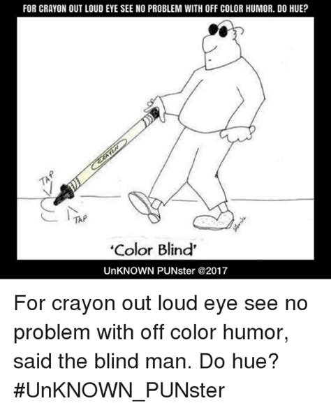 color humor 25 best memes about said the blind said the blind