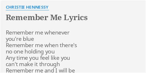 coco remember me lyrics quot remember me quot lyrics by christie hennessy remember me
