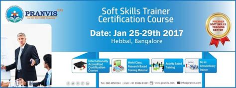 Soft Skill Trainer by Soft Skills Trainer Certification Course Sstc At Pranvis Bangalore