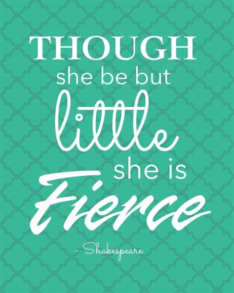 printable shakespeare quotes though she is little she is fierce shakespeare quotes