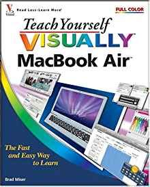 teach yourself visually macos high books teach yourself visually macbook air brad miser